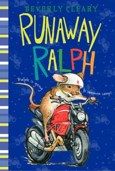 Runaway Ralph by Beverly Cleary - a new look!