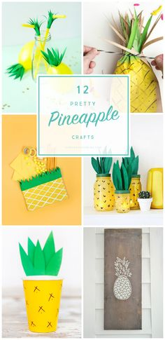 Pineapples are all the rage right now and here are 12 pineapple crafts that are not only pretty BUT they're easy to make too!