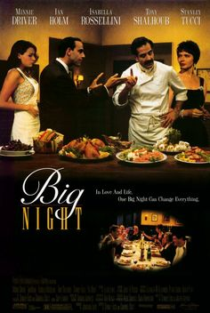 BIG NIGHT.  Great food movie.