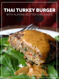 Thai Turkey Burger With Almond Butter Chili Sauce | healthylivinghowto.com