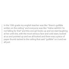 """hahahahha wouldve been funnier had she had gotten em all to look up at the ceiling but """"gillible"""" WASNT there"""