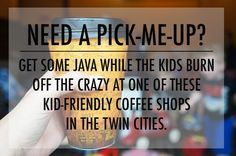 Kid-Friendly Coffee Shops in the Twin Cities | Twin Cities Moms Blog