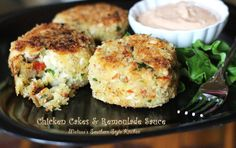 Melissa's Southern Style Kitchen: Chicken Cakes & Remoulade Sauce