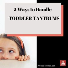 Watch this quick video to learn 5 steps to take to handle a toddler tantrum.