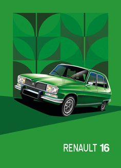 Renault 16 Classic European Cars, Classic Cars, Retro Cars, Vintage Cars, Renault Nissan, Old Garage, Range Rover Classic, Car Posters, Car Advertising