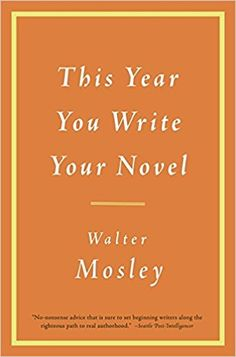 The cover of the book how to be single and happy books to be read amazon this year you write your novel 9780316065498 walter mosley ccuart Image collections