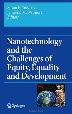 Download Nanotechnology and the Challenges of Equity Equality and Development…