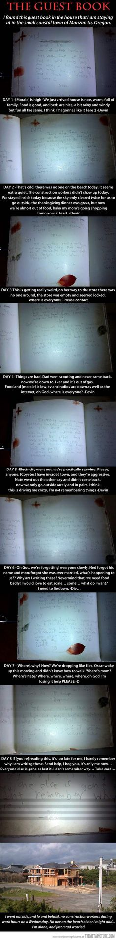 My story here is that some kid was miserable on vacation, very creative, and watches way too many horror movies!