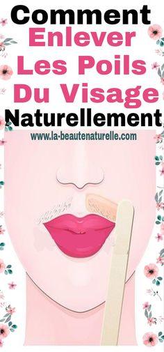Comment enlever les poils du visage naturellement