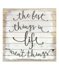 Whitewash 'Best Things In Life' Wall Sign