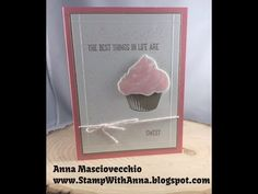 Stamp with Anna, Stampin Up, Stamparatus,  Two Step  Stamping, Sweet Cupcake, Happy Birthday