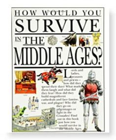 """How You Survive In The Middle Ages...from the website called: """"Medieval History for Kids Read children stories and books about the medieval period"""" at medievalhistory.childrens-library.com"""