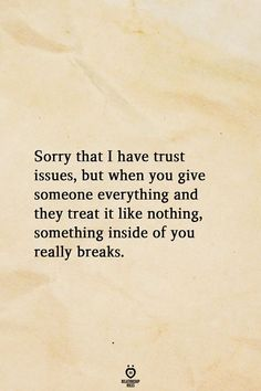Sorry dat ik vertrouwenskwesties heb, maar als je iemand alles geeft en Sorry I have trust issues, but if you give someone everything and Hurt Quotes, Sad Love Quotes, Mood Quotes, Positive Quotes, Life Quotes, Quotes About Trust, Quotes About Being Broken, Trust Issues Quotes, Broken Trust Quotes