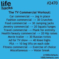 Life Hacks: TV commercial workout