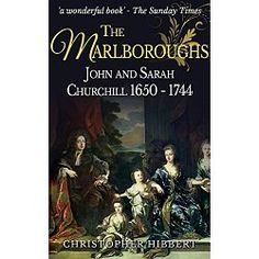 John and Sarah Churchill, the Duke and Duchess of Marlborough, were the most influential and gifted couple in eighteenth-century England.  John Churchill proved himself to be not only the greatest military commander of his time — his bravery and skill were legendary — but also a masterful diplomat in the service of both King William III and later Queen Anne.