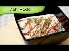 Dahi Vada - Tangy & Spicy Yogurt Dumpling Recipe - Vegetarian Snack Reci...