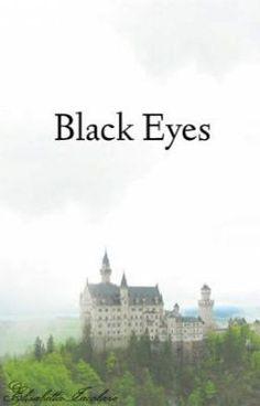 Black Eyes  #wattpad #mistero-thriller