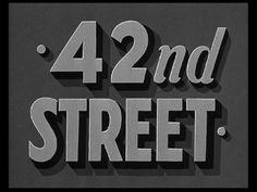 42nd Street (1933). Directed by: Lloyd Bacon    http://annyas.com/screenshots/images/1933/42nd-street-title-still.jpg