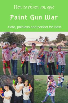 """Paint Gun War Party: a fun and pain free way to throw a """"paintball"""" party for kids! Paintball Birthday Party, 13th Birthday Parties, Birthday Party Games, Boy Birthday, Birthday Ideas, Paint War Party, Kids Paint Party, Kid Friendly Paint, Teenager Party"""