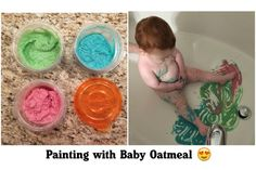 Use up old baby oatmeal by making edible paint! 1/4 cup of baby cereal, 1/4 cup of water and 3 drops of food colouring. We did this sensory play in the bath tub for easy clean up. 9 month old baby activity.