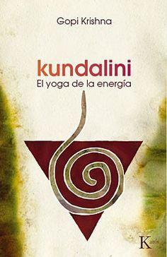El #yoga de la #energía. La experiencia del misterioso poder kundalini emerge tras la práctica del yoga. Pero el pandit Gopi Krishna nos advierte en esta obra, un verdadero clásico en la materia, que uno debe estar preparado para vivir y cooperar con los cambios y efectos que una conciencia mística producen tanto en el #cuerpo como en la mente