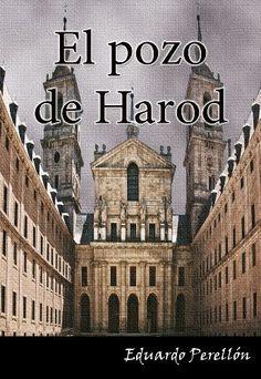 EL POZO DE HAROD. Los tentáculos del Santo Oficio perduran. de Eduardo Perellón, http://www.amazon.com.mx/dp/B009NCW3NS/ref=cm_sw_r_pi_dp_Rq-iub10QMV5G/183-0924153-5656053