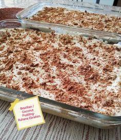 Brazilian Coconut Pudding recipe by Ruhana Ebrahim