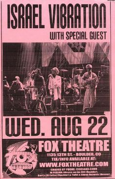 Original concert poster for reggae band Israel Vibration live at the Fox in Boulder, CO 2007. 11 x 17 inches on thin paper