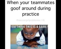 The girls on my team fool around so me and my co captains always tell them to stop but they don't listen