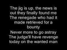 Styx-Renegade Lyrics...Don't ask me why.  I just love this song!!