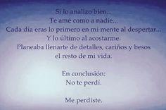 〽️En conclusión: No te perdí...Me perdiste