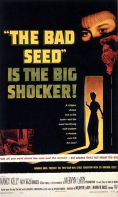 """The Bad Seed"" ...this was quite a flick!"