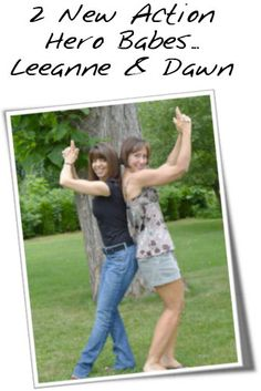 Check out 2 Action Hero Babes - Leeanne & Dawn    #ActionHeroBabe
