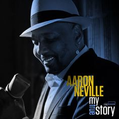 Aaron Neville : My True Story