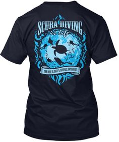 Scuba Diving is Life - Limited Edition