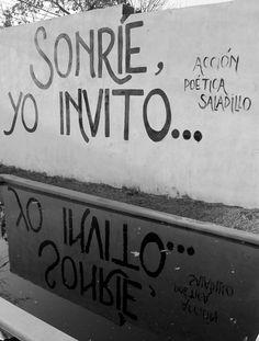 Sonríe, yo invito.  // Acción poética