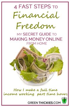 4 Fast Steps to Financial Freedom: How to make money online from home making a full time income with part time hours.