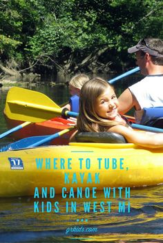 where to canoe, kayak and tube with kids in west michigan                                                                                                                                                                                 More
