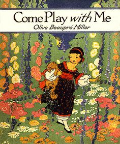 """""""Come Play With Me"""", illustrator Carmen L. Browne, 1918--Volland Publishing"""