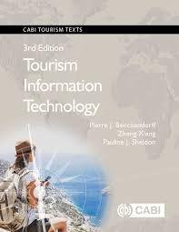 Tourism information technology / Pierre J. Benckendorff, Zheng Xiang,  Pauline J. Sheldon.. -- 3rd Ed.. -- Wallingford, UK : CABI, cop.2019. Information Technology, Texts, Map, Palmas, Universe, Tourism, Location Map, Maps, Computer Technology