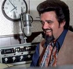 Wolfman Jack - I remember him and his voice. Was sad when he died.