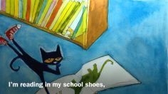Pete the Cat Rocking in My School Shoes (+playlist)