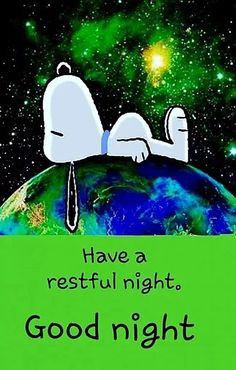 Good Night Greetings, Good Night Messages, Good Night Wishes, Good Night Gif, Good Night Image, Good Night Quotes, Good Night Funny, Snoopy Images, Snoopy Pictures