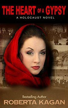 The Heart Of A Gypsy by Roberta Kagan…