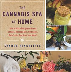 Price:     The First Book to Bring Together Spa, Cannabis, and Herbal Healing   The Cannabis Spa at Home contains more than seventy-five cannabis spa recipes free of preservatives and major allergens that can be prepared in the home kitchen or professional spa with wholesome herbal ingredients....
