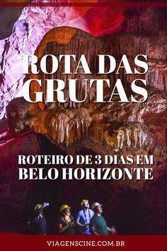 Rota das Grutas Peter Lund em Minas Gerais: confira esse roteiro de 3 ou 4 dias em Belo Horizonte visitando algumas grutas no entorno de BH