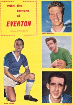 Alex Young, Billy Bingham, Albert Dunlop and Roy Vernon, Everton 1961 Manchester City, Manchester United, Laws Of The Game, Association Football, Most Popular Sports, Everton Fc, Leeds United, Burnley, Vernon