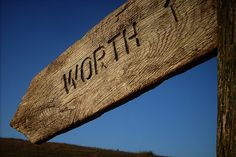 The Measure of Your Worth