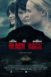 LD Entertainments new thriller Black Rock starring Kate Bosworth, Lake Bell & Katie Aselton will be in select theaters and VOD on May Three young women – Sarah (Kate Bosworth), Abby (Katie Aselton) and Lou (Lake Bell) . Best Horror Movies, All Movies, Teen Movies, Awesome Movies, Movies Free, Comedy Movies, Horror Films, Katie Aselton, Black Rocks