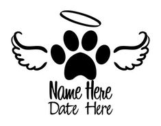 In Memory of Dog Decal with Paw and Angel Wings Dog Tattoos, Mini Tattoos, Animal Tattoos, Cute Tattoos, Body Art Tattoos, Small Tattoos, Tattoo Arm, Tatoos, Dog Memorial Tattoos
